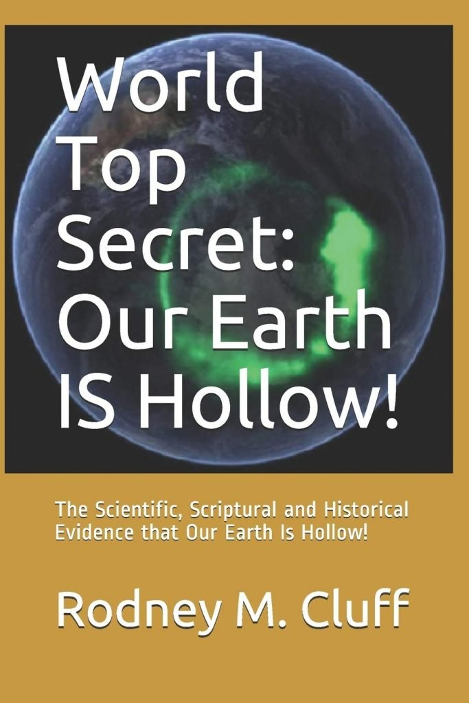 Rodney M. Cluff Book about Hollow Earth Theory